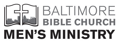 Baltimore Bible Church Mens Ministry