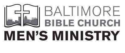 Baltimore Bible Church Mens Ministry